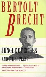 Jungle of Cities and Other Plays by Bertolt Brecht