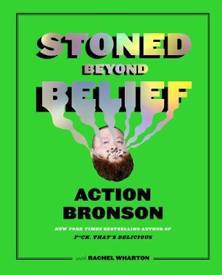 Stoned Beyond Belief by Action Bronson image