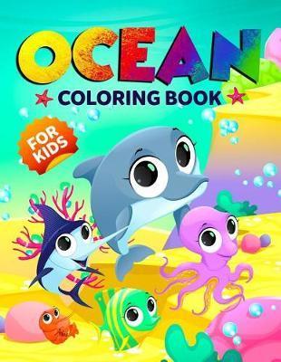 Ocean Coloring Book for Kids by Happy Harper