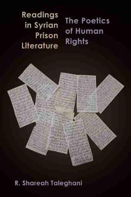 Readings in Syrian Prison Literature by R. Shareah Taleghani