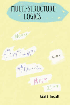 Multi-Structure Logics by Matt Insall image