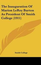 The Inauguration of Marion Leroy Burton as President of Smith College (1911) by College Smith College image