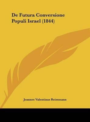 de Futura Conversione Populi Israel (1844) by Joannes Valentinus Reissmann image