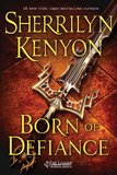 Born of Defiance (League 7) (UK Ed.) by Sherrilyn Kenyon
