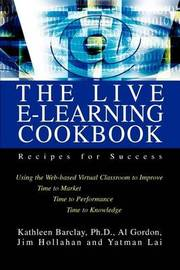 The Live E-Learning Cookbook by Kathleen Barclay image