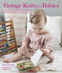 Vintage Knits for Babies by Rita Taylor