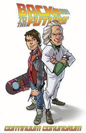 Back To The Future Continuum Conundrum by John Barber