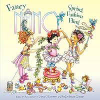 Fancy Nancy: Spring Fashion Fling by Jane O'Connor