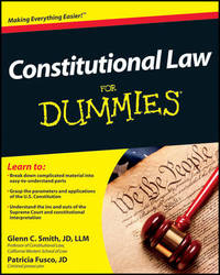 Constitutional Law For Dummies by Glenn Smith