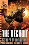 The Recruit (CHERUB #1) by Robert Muchamore