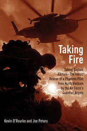 Taking Fire by Kevin O'Rourke