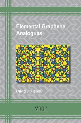 Elemental Graphene Analogues by David J. Fisher image