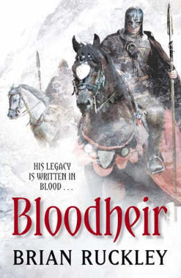 Bloodheir (Godless World #2) by Brian Ruckley