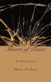 Slivers of Peace by Ronna M Bacon image