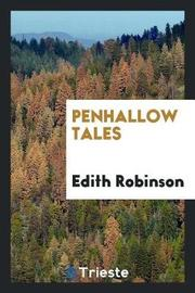 Penhallow Tales by Edith Robinson image