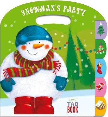 Carry Me Tabbed Book Snowman's Party