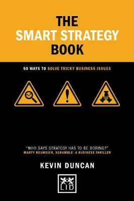 The Smart Strategy Book by Kevin Duncan