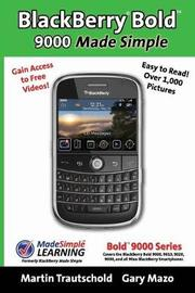 BlackBerry(r) Bold(tm) 9000 Made Simple by Martin Trautschold image