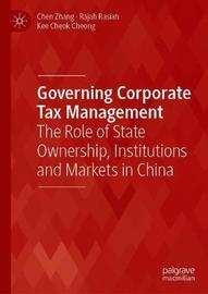 Governing Corporate Tax Management by Chen Zhang