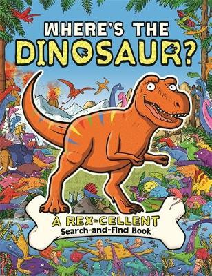 Where's the Dinosaur? by James Cottell