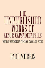 The Unpublished Works of Atzur by Paul Morris image