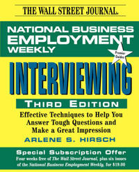 Interviewing: Effective Techniques to Help you Answer Tough Questions and Make a Great Impression by National Business Employment Weekly image