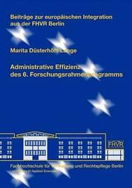 Administrative Effizienz Des 6. Forschungsrahmenprogramms by Marita Dsterhft-Lange