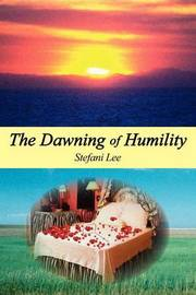 The Dawning of Humility by Angelina Pearl image