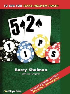 52 Tips for Texas Hold'Em Poker by Mark Gregorich image
