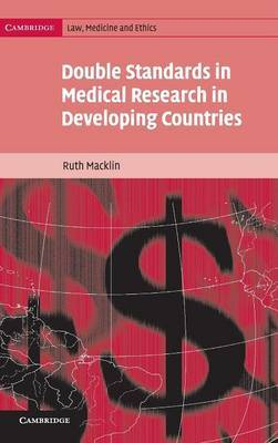 Cambridge Law, Medicine and Ethics: Series Number 2 by Ruth Macklin