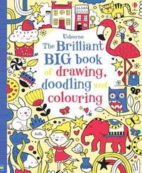 The Brilliant Big Book of Drawing, Doodling & Colouring by Various ~ image
