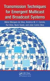 Transmission Techniques for Emergent Multicast and Broadcast Systems by Mario Marques da Silva image