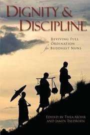 Dignity and Discipline by Thea Mohr image