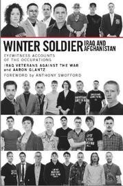 Winter Soldier by Aaron Glantz