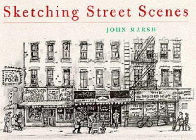 Sketching Street Scenes by John Marsh image