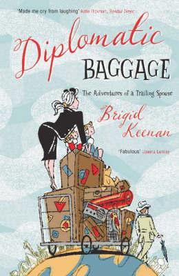 Diplomatic Baggage by Brigid Keenan image