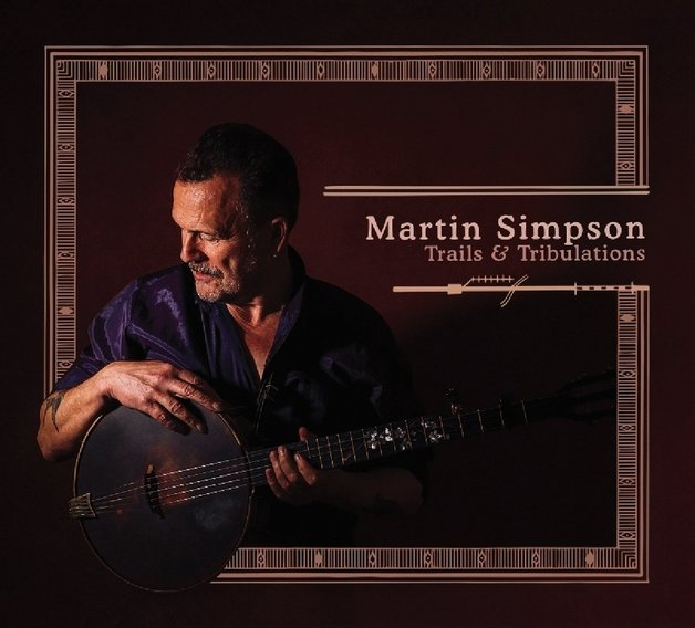 Trails & Tribulations (2LP) by Martin Simpson