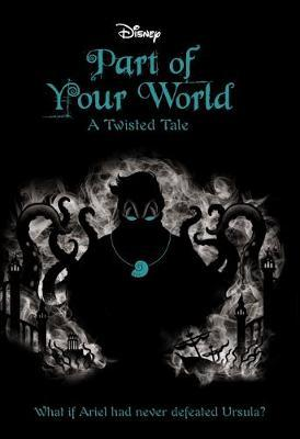 Disney Twisted Tales: Part of Your World image