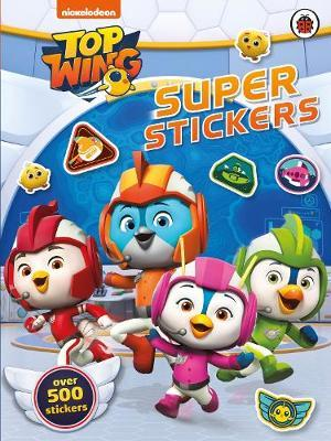 Top Wing: Super Stickers by Top Wing