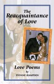 The Reacquaintance of Love by Yvonne Hampden image