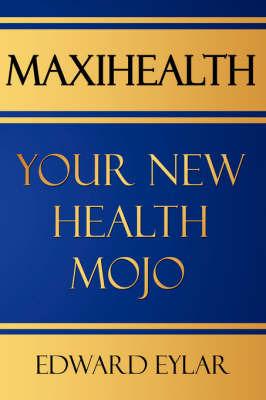 Maxihealth by Edward, Eylar image