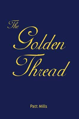 The Golden Thread by Patt Mills image