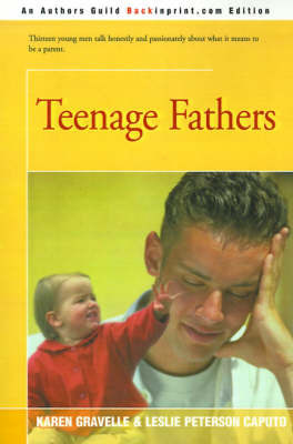Teenage Fathers by Karen Gravelle