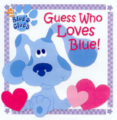 Guess Who Loves Blue! by Deborah Reber