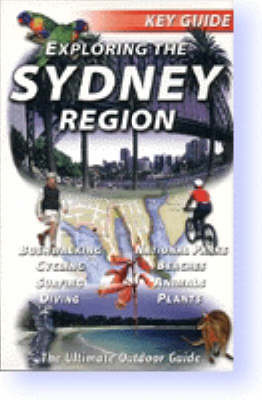 Exploring the Sydney Region by Leonard Cronin