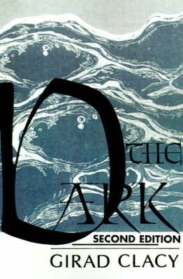 The Dark by Girad Clacy