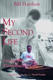My Second Life by William A. Harshaw image