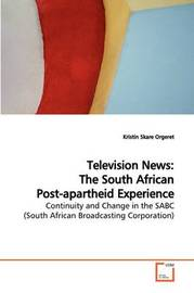 Television News by Kristin Skare Orgeret