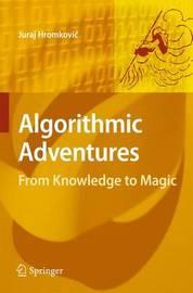 Algorithmic Adventures by Juraj Hromkovic image