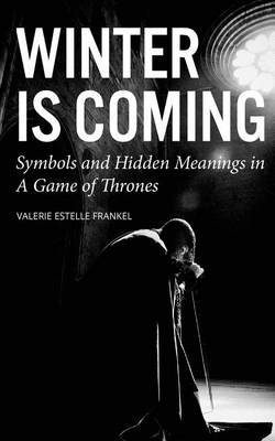 Winter is Coming by Valerie Estelle Frankel